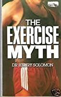 The Exercise Myth