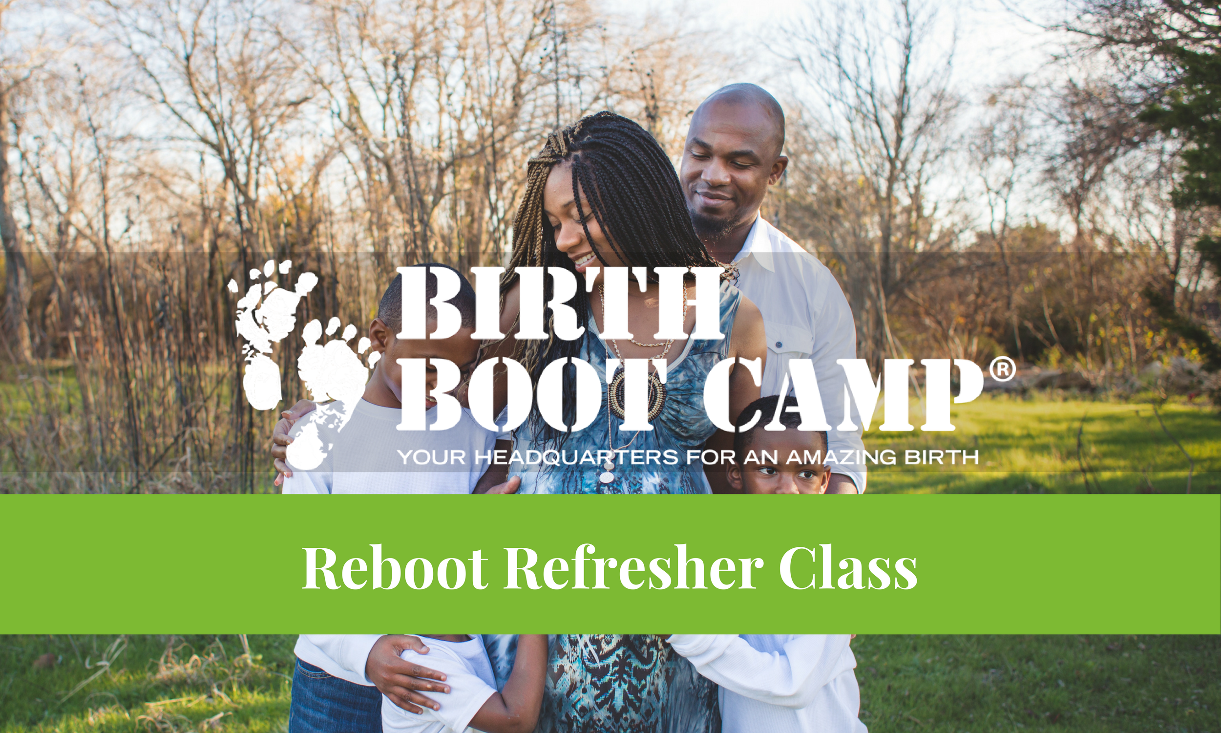 Birth Boot Camp Reboot Refresher Class taught by Melanie Galloway.