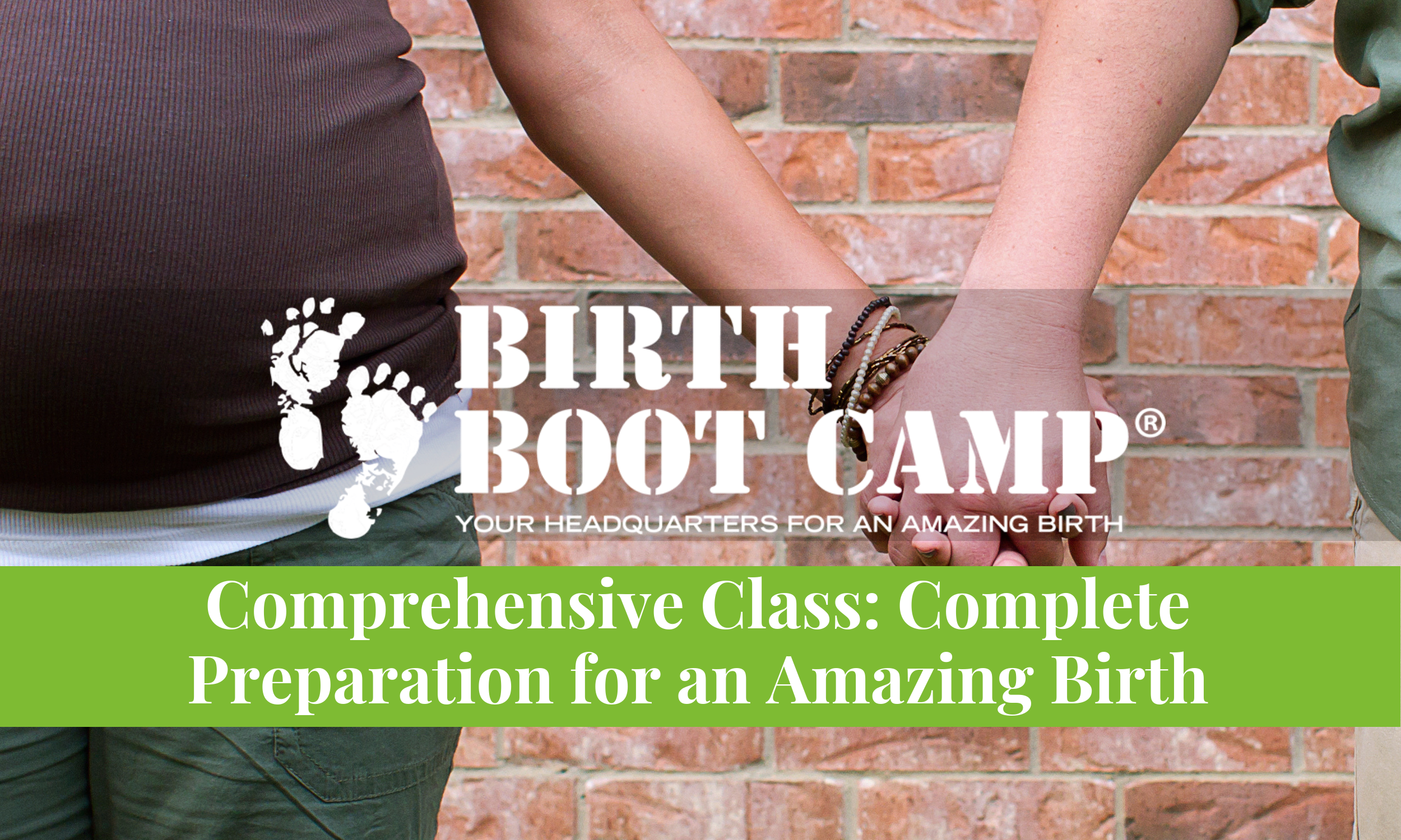 Birth Boot Camp Comprehensive: Complete Preparation for an Amazing Birth