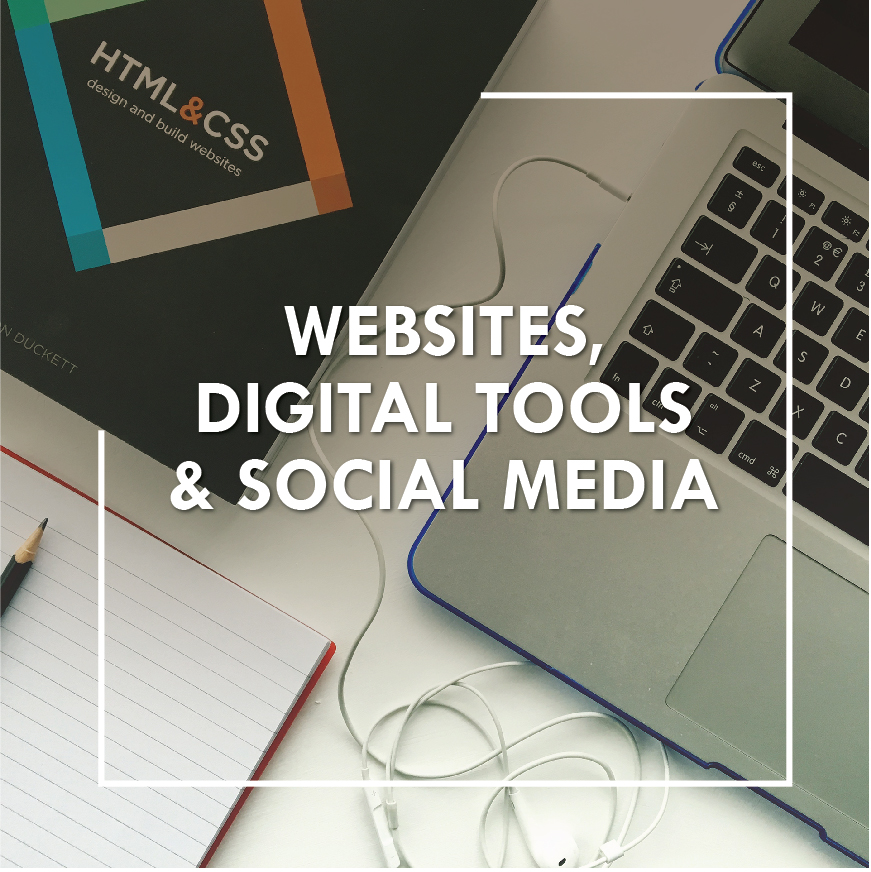 Websites, Digital Tools & Social Media