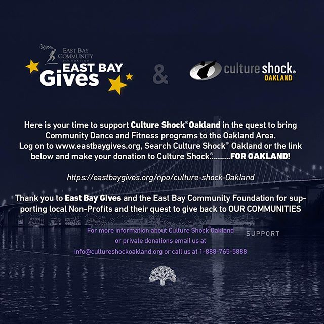Hello Friends and Family!  Our Dance Family is part of the East Bay Gives 24 hour Gifting Program and we would love your support!! Today at 11:00 AM and 11:00 PM, we are doing our $11 to WIN donation push. At those times we ask that all our supporters donate at least $11. Spread the word and get your 11 in for us to WIN!! Each donation made at that time will receive a Culture Shock Oakland t-shirt!! On behalf of Culture Shock Oakland, thank you for your support.  https://eastbaygives.org/npo/culture-shock-oakland  #CultureShockOakland #EastBayGives
