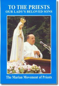 To the Priests,Our Lady's beloved Sons