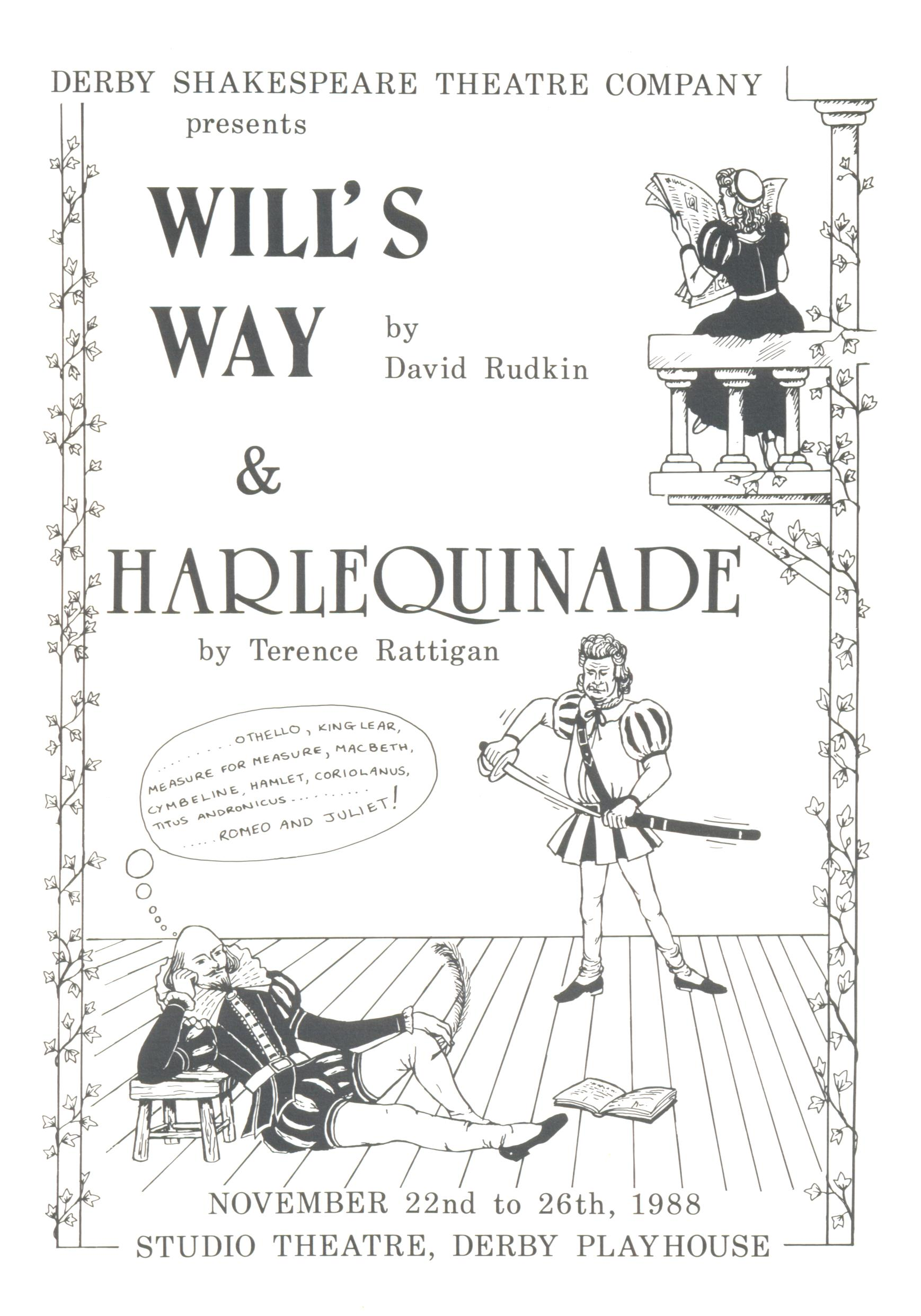 'Will's Way' & 'Harlequinade' 1988