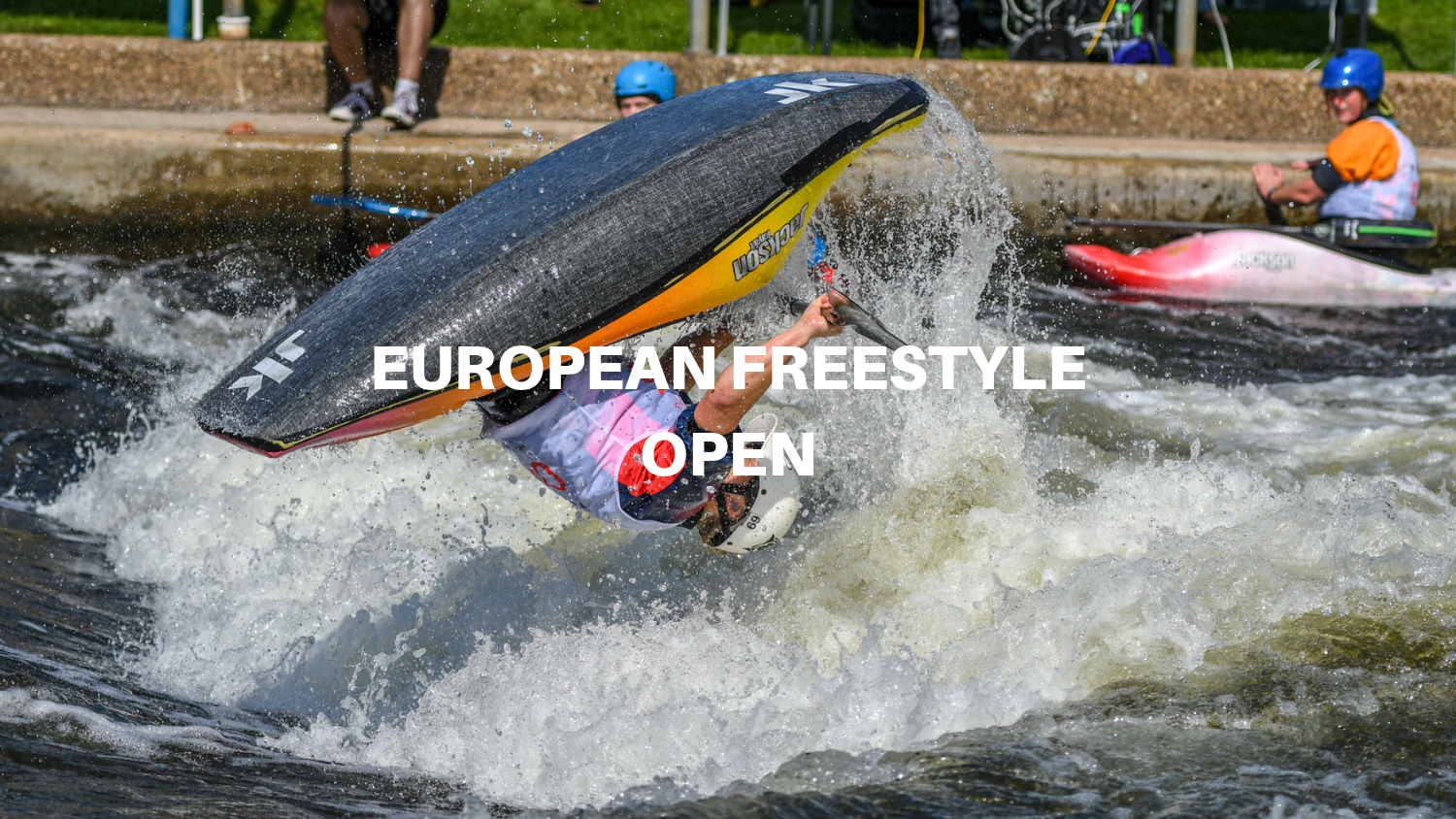 European Open Freestyle Kayaking - A basic offering for a complex competition