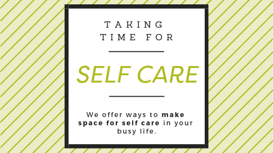 taking time for self care