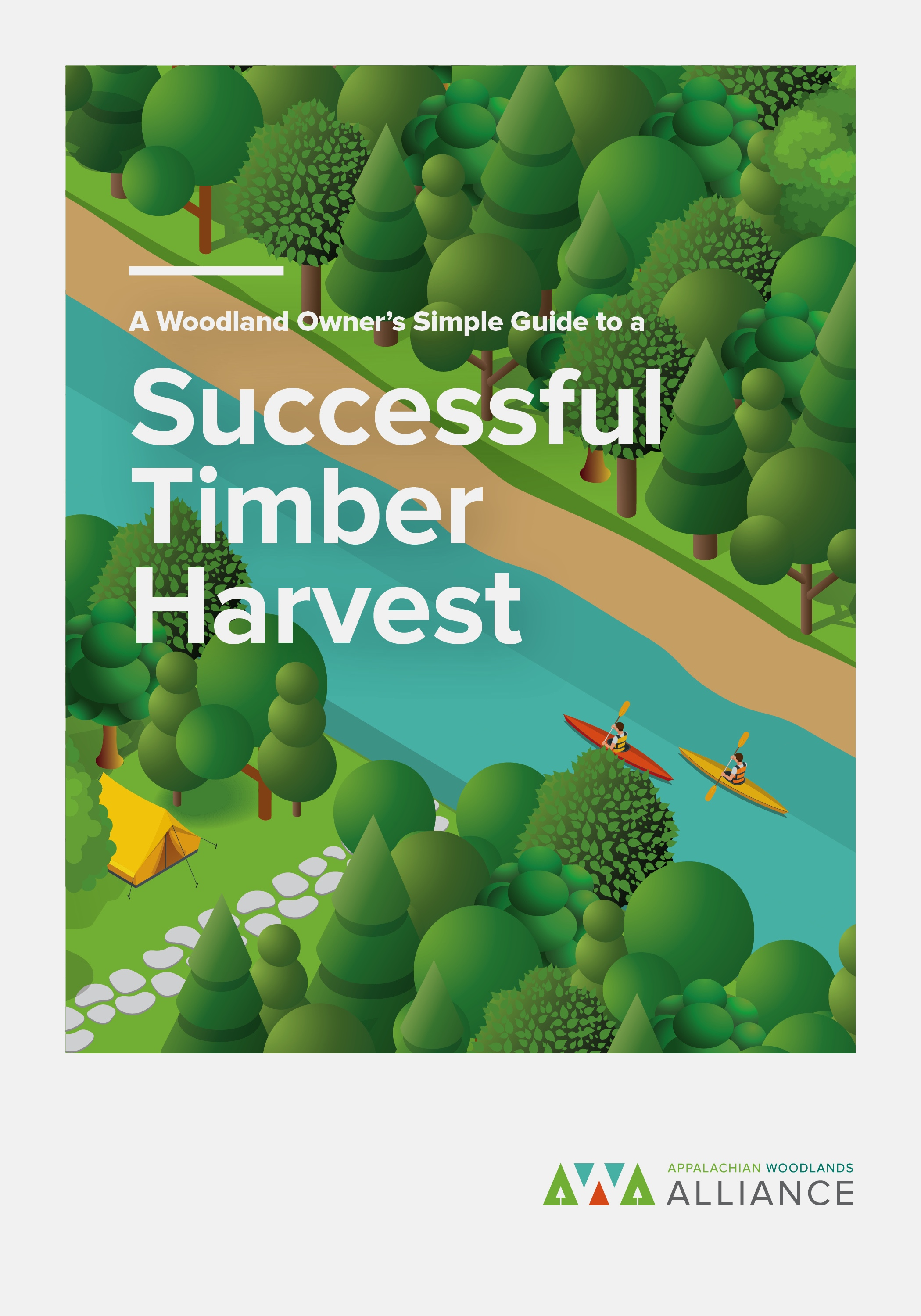 A Woodland Owner's Simple Guide to a Successful Timber Harvest -