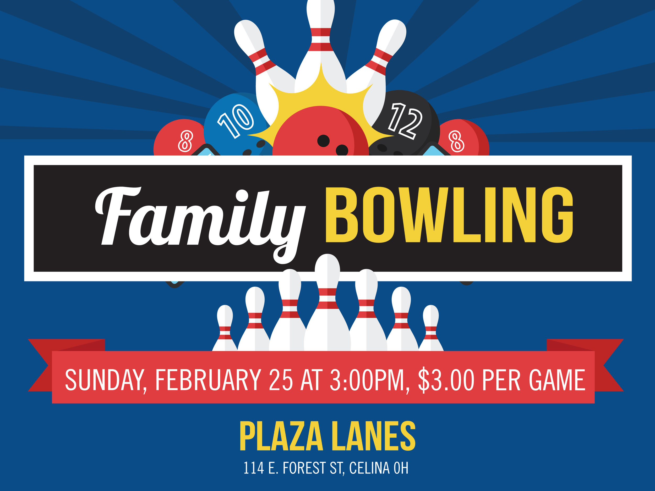 Who:  ANYONE!  What: A time to go bowling, fellowship and have fun!  When: Sunday, February 25 starting at 3:00pm  Where: Plaza Bowling Lanes, Celina  Cost: $3 per person per game  Come and join us for some rolling fun as we go bowling!
