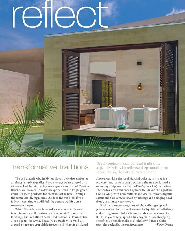 Reflect: My latest feature in Organic Spa Magazine (on newsstands now). I absolutely love ❤️the W Punta De Mita in Riviera Nayarit Mexico 🇲🇽