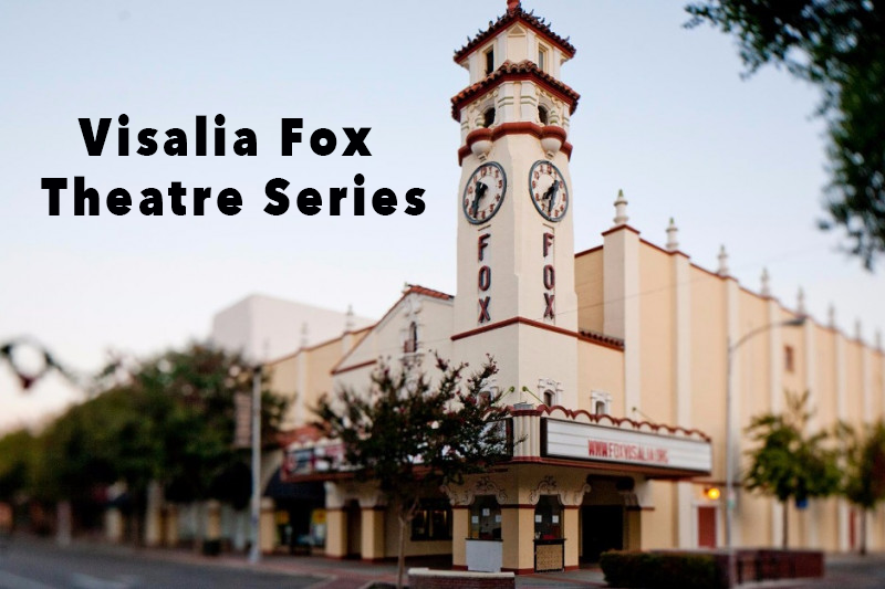 Visalia Fox Theatre Events.png