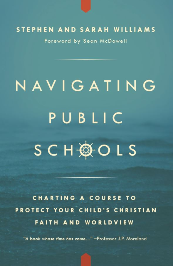 protecting your child's faith in public schools - Here's a wonderful broadcast recommended by Peter Ewaida—one of our awesome volunteers and a School Counselor. If you have any recommendations for books, articles, podcasts or resources for parents, please let me know.In a discussion based on their book Navigating Public Schools, Stephen Williams and his wife, Sarah, offer parents practical advice for helping their children stand strong for their Christian beliefs in public school. The couple addresses topics like knowing your religious rights, speaking the truth with love, preparing kids for classes that promote a secular worldview, and more.