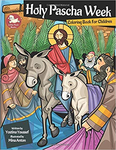 - Journey with our Lord Jesus Christ through the events of the Holy Pascha Week and color each page!