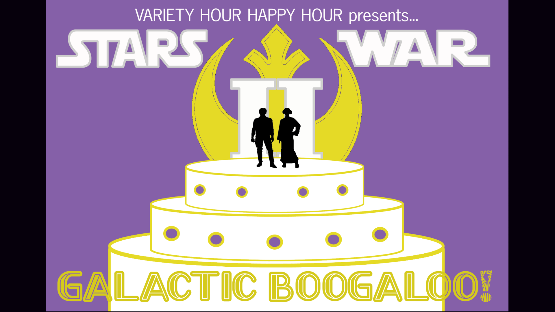 Variety Hour Happy Hour returns to a Galaxy far, far away in Stars War II - Galactic Boogaloo.  Han & Leia's wedding has the galaxy in an uproar, with bickering bridesmaids, force ghosts, amorous droids, and more family togetherness than anyone wants.  Can the Galaxy survive a Stars War wedding?   Shows May 5th & 6th @ 8pm at ComedySportz Milwaukee.  Tickets $10, or $5 with a toy or personal care product donation.  Purchase tickets online at  http://galacticboogaloo.bpt.me/   Note: This is not a ComedySportz production, all coupons and gift cards are not applicable to this performance.