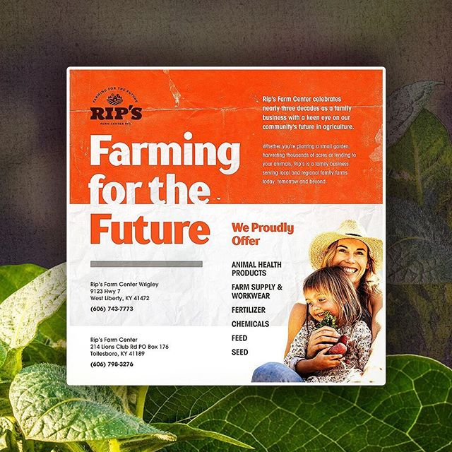 Recent work: 'Farming for the Future' campaign for Rip's Farm Center, a feed and supply operation serving Kentucky, Ohio and West Virginia. 🚜