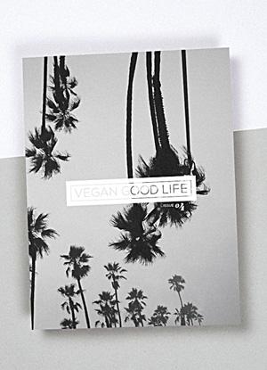 Vegan Good Life Magazine, January 2017