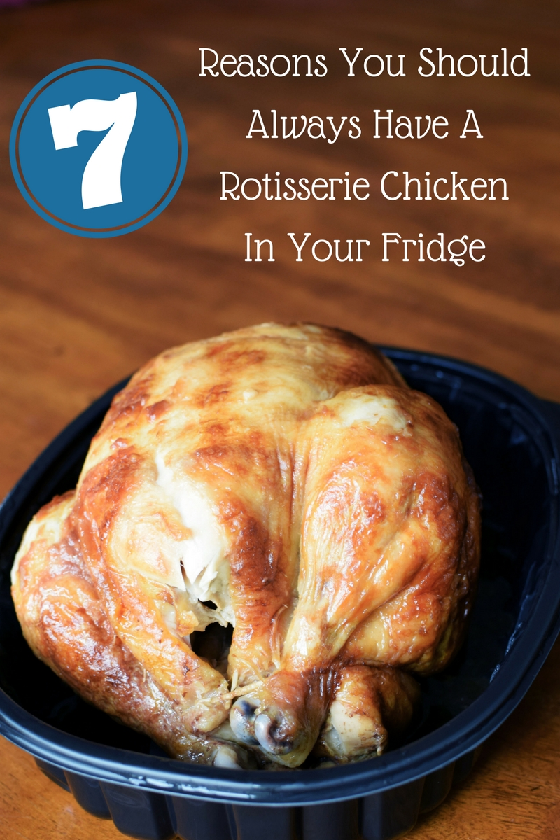 7 reasons why you should always have a rotisserie chicken in your fridge. This item is on my grocery list EVERY WEEK. There are millions of recipes for it plus you can make homemade chicken broth!