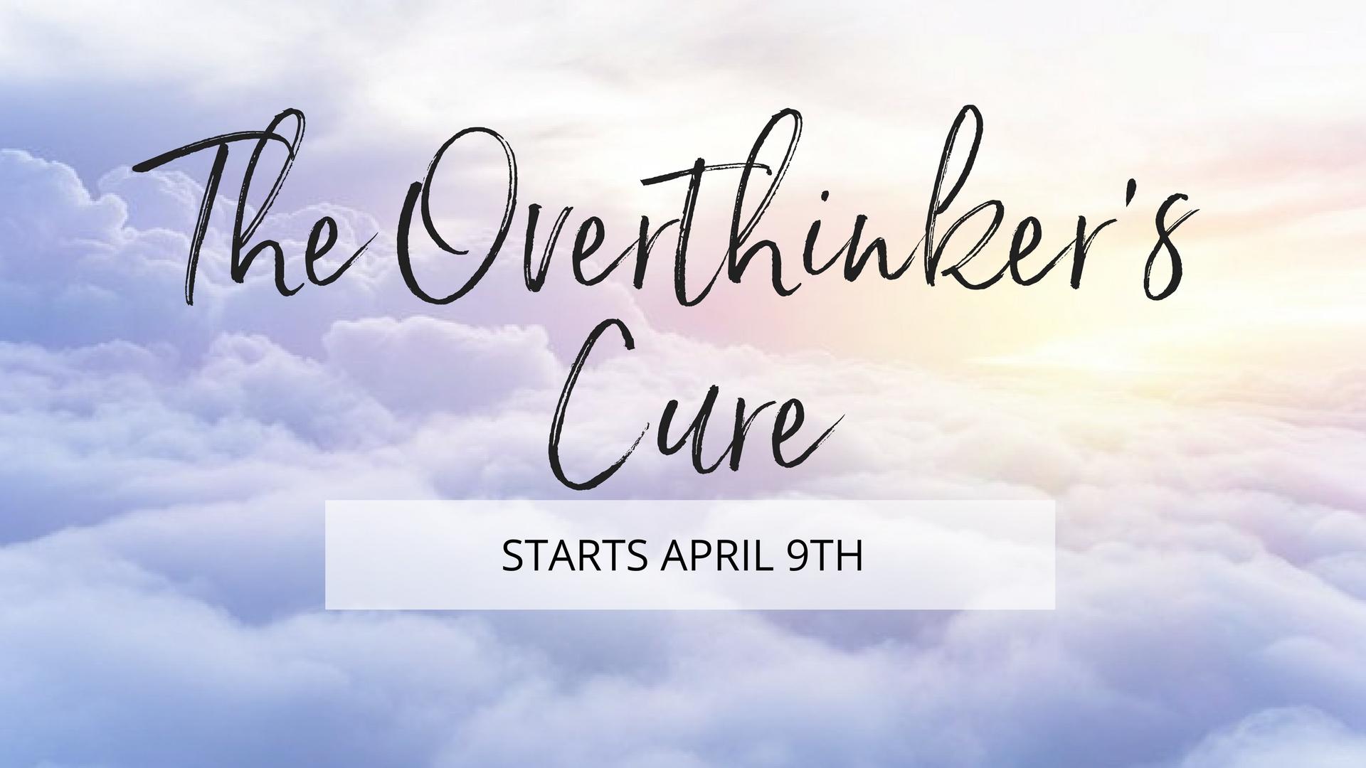 The Overthinker's Cure (2).jpg