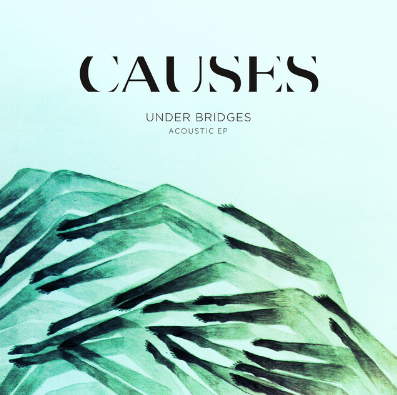 Causes - Teach Me How To With You (Acoustic)    Causes released a new EP titled ' Under Bridges (Acoustic) EP ' with acoustic versions off their debut album ' Under Bridges That You Built For Me '. This toned down version brings a whole new dimension to the already stellar hit single ' Teach Me How to Dance With You '.