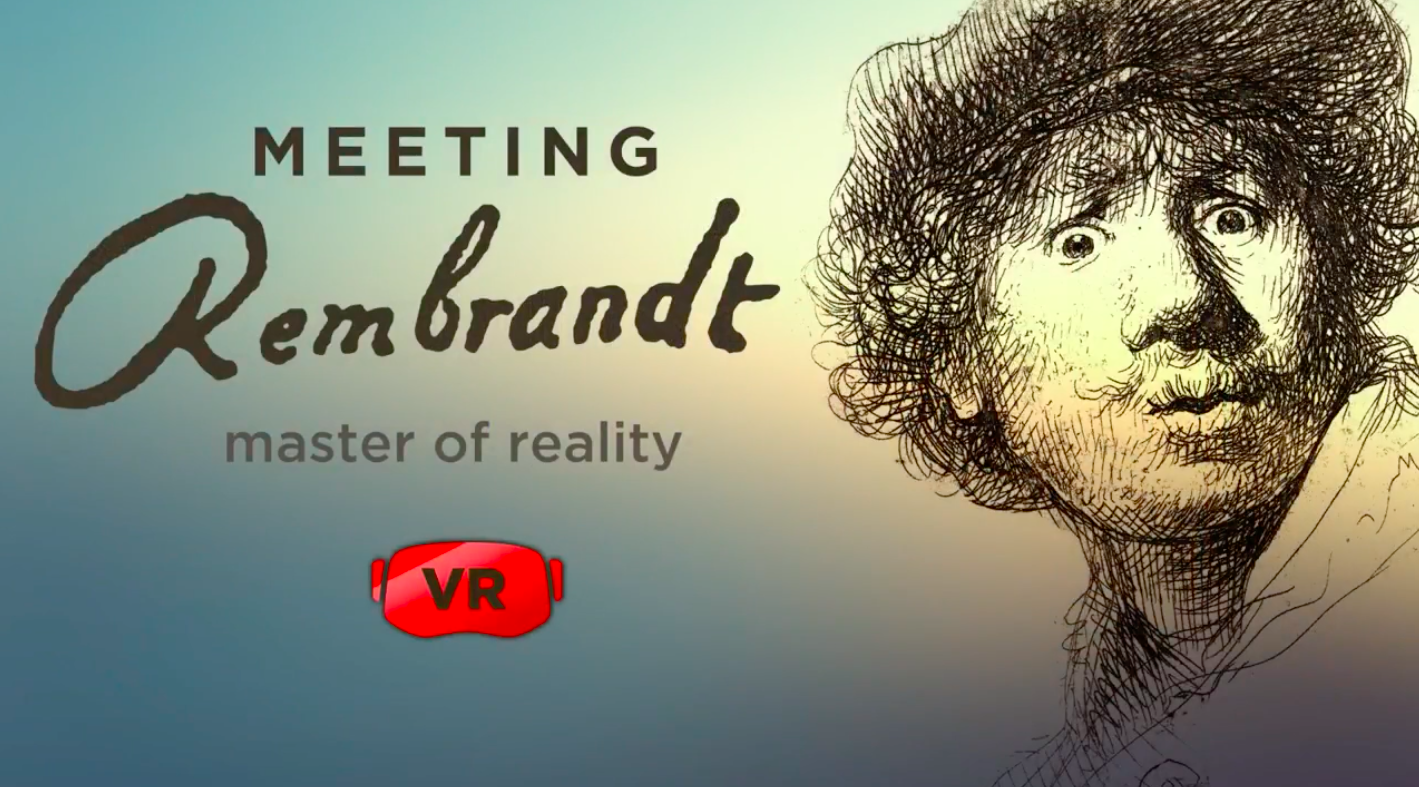 REMBRANDT-HUIS'Meeting Rembrandt Oculus Gear VR' -
