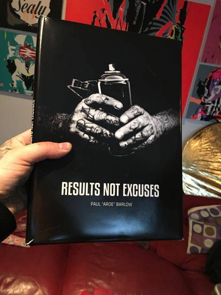 Aroe - Renowned Brighton graffiti artist - Results Not Excuses.