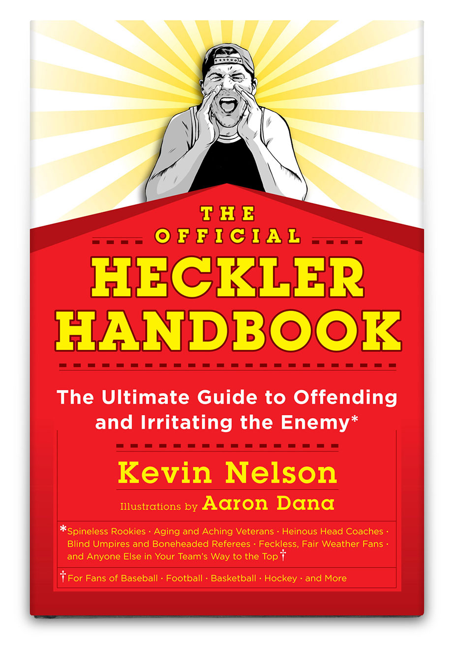 THE OFFICIAL HECKLER HANDBOOK