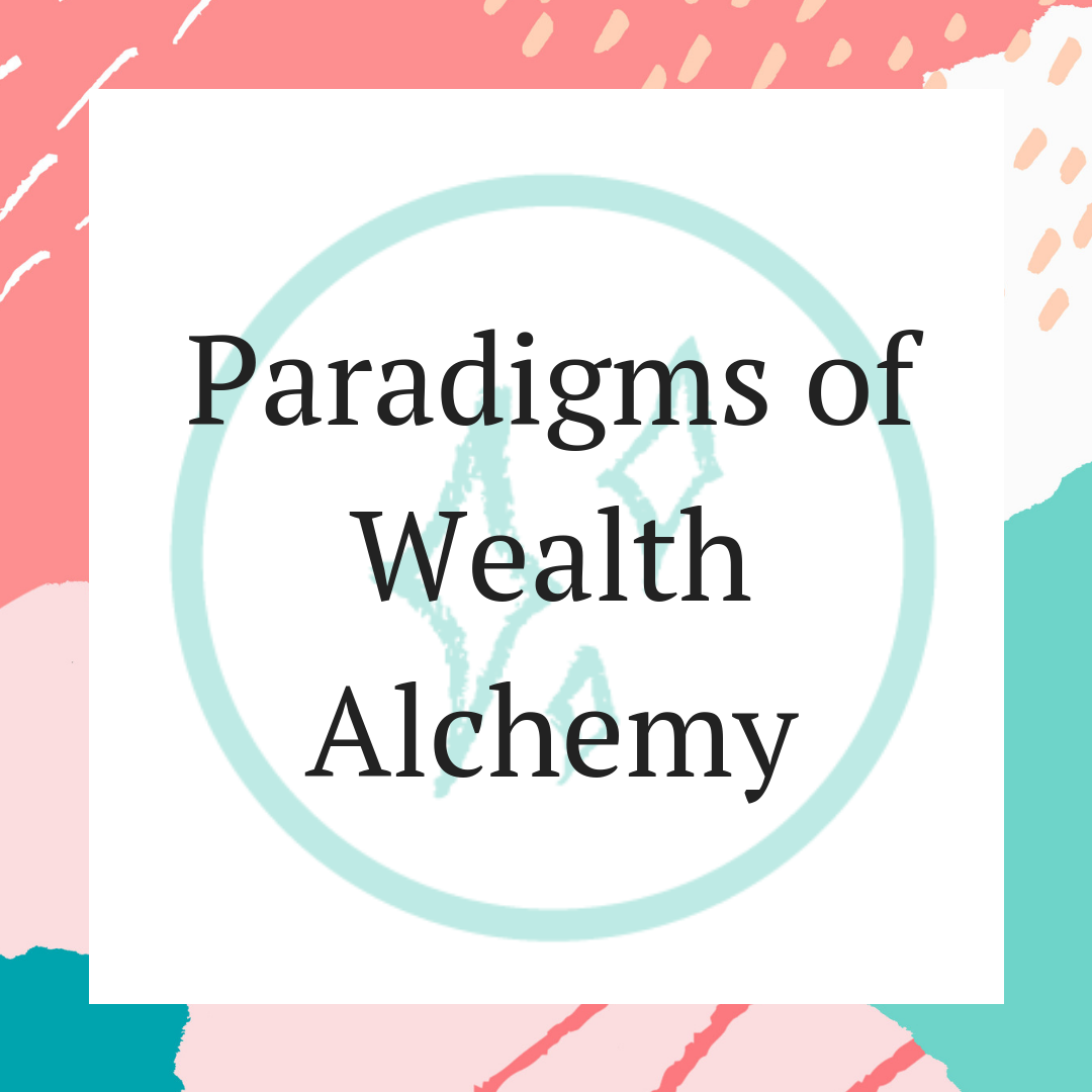 Paradigms of Wealth Alchemy.png