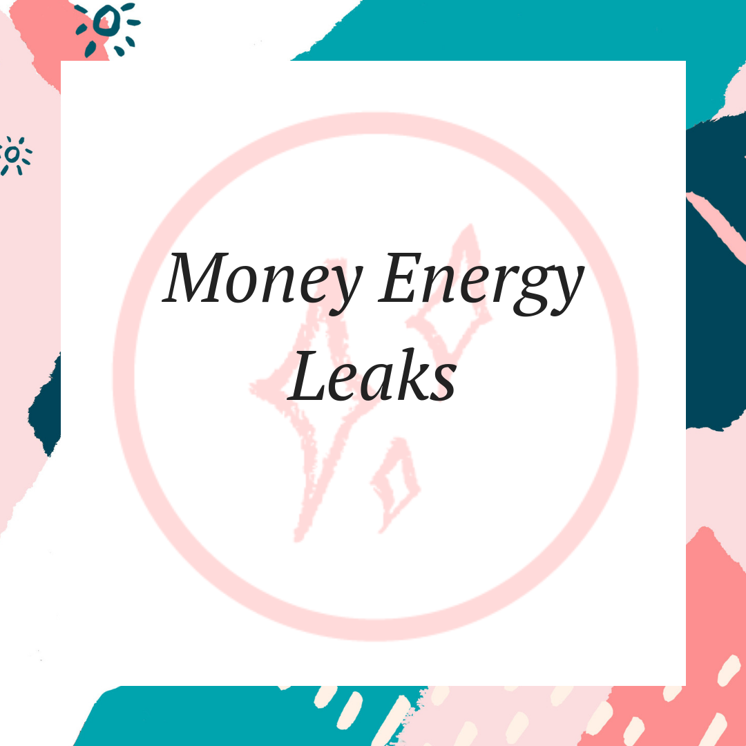 Money Energy Leaks.png
