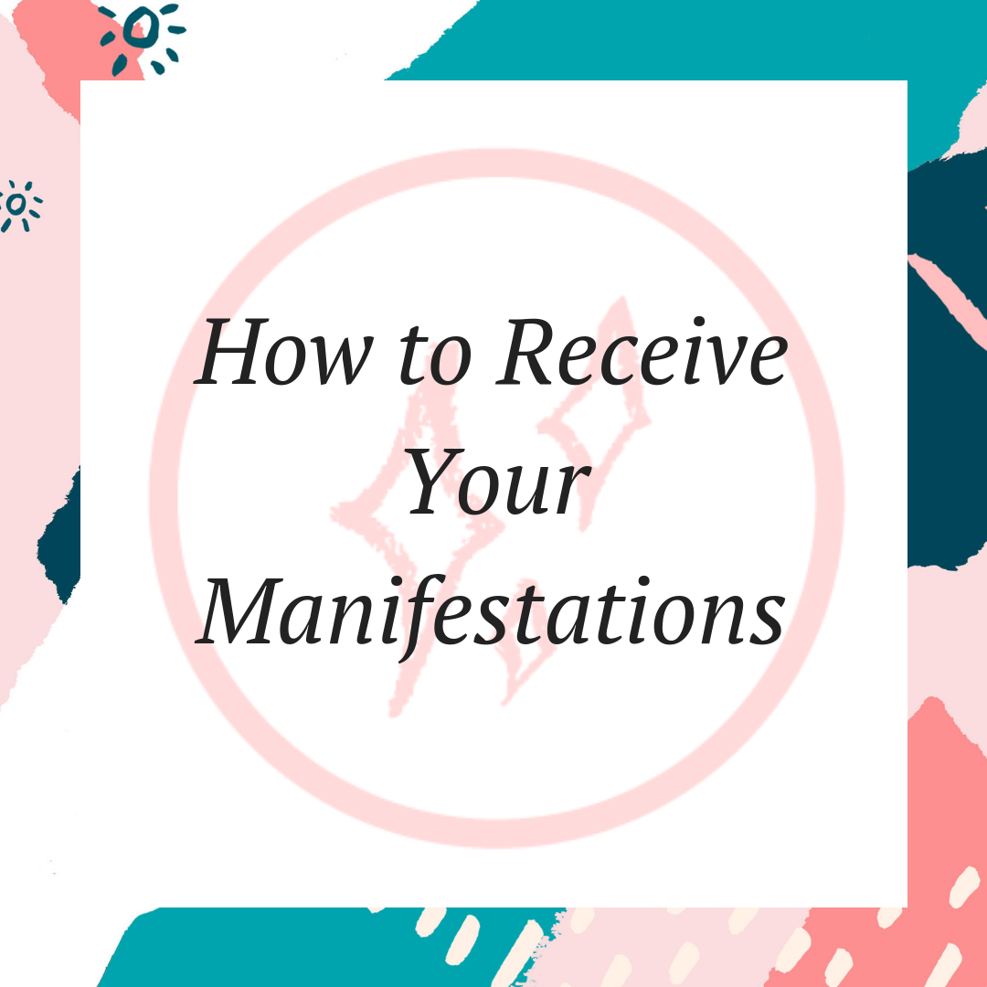 How to Receive Your Manifestations.png