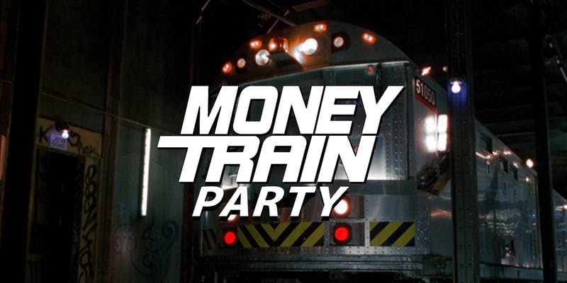 Money Train Party Official.jpg