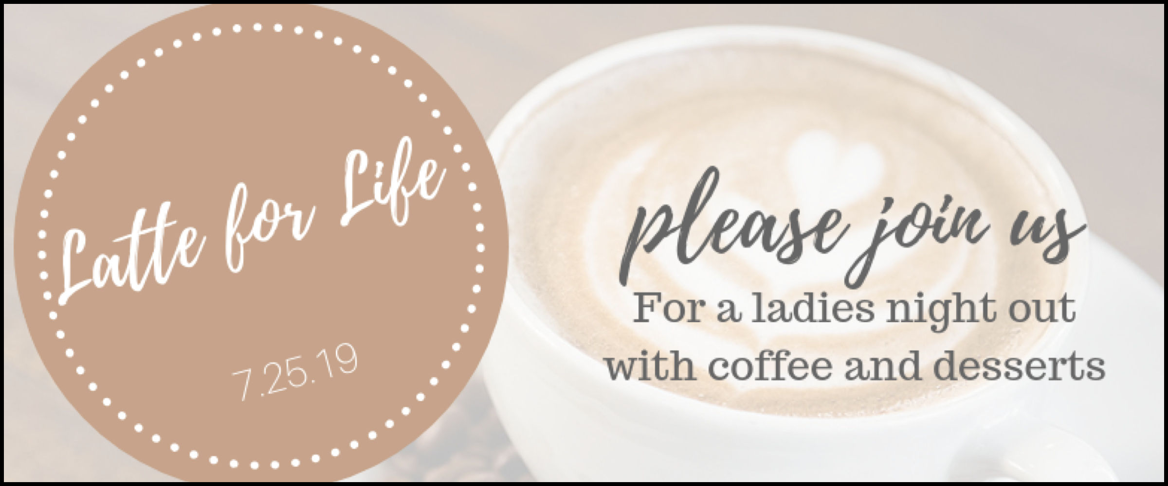 LATTE FOR LIFE (Event Thumbnail).001.png