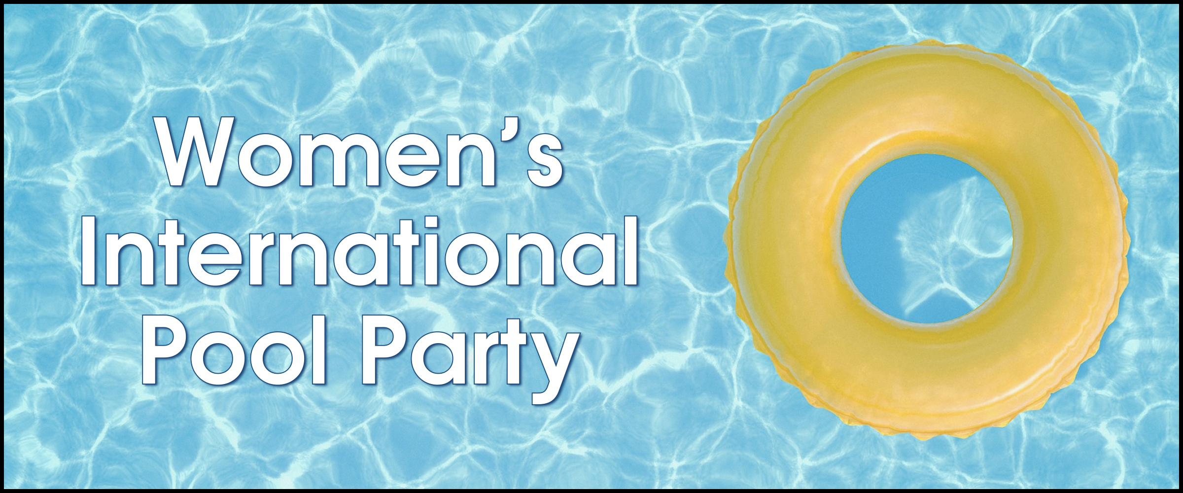 Women's International Pool Party.001.png