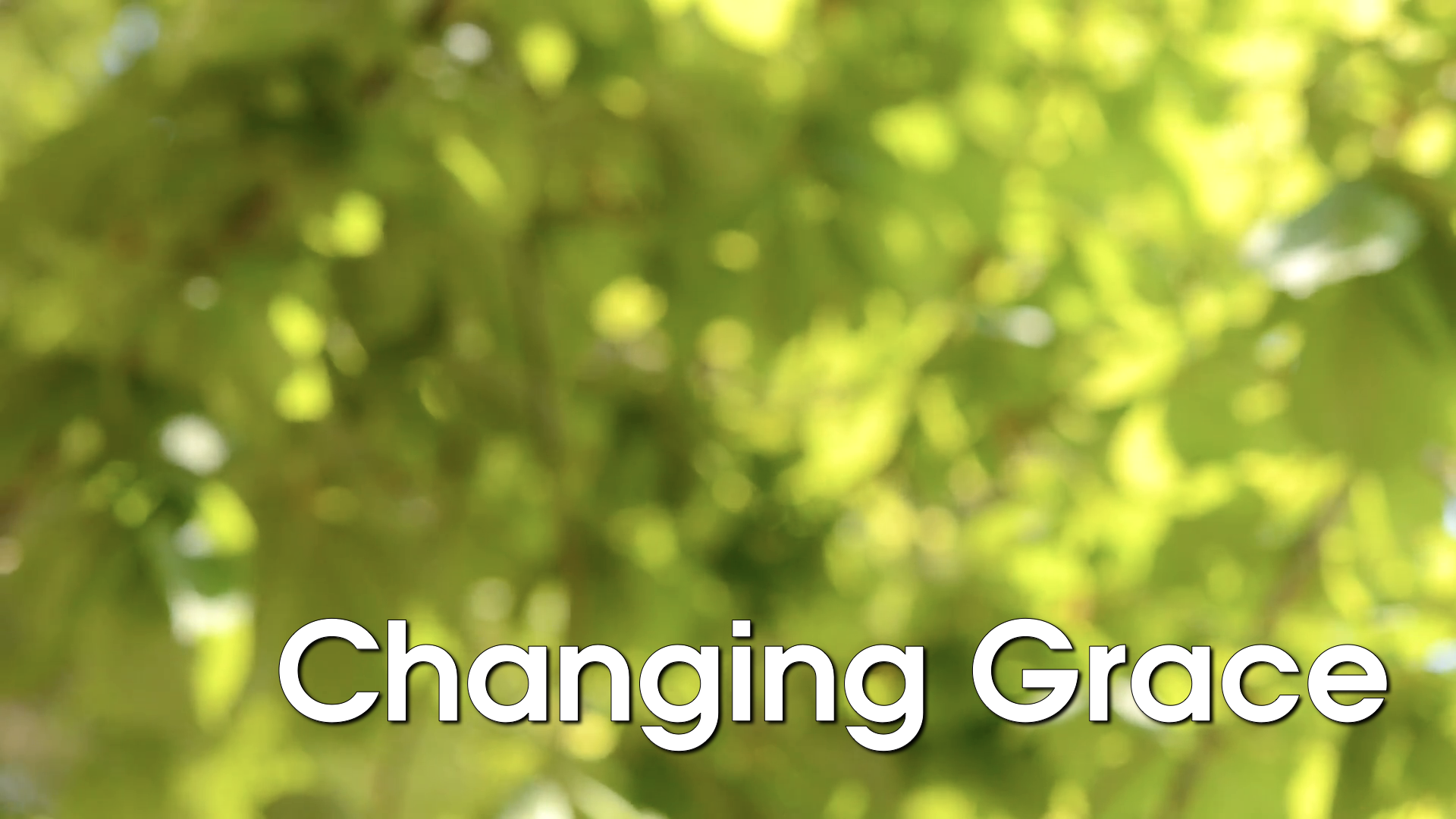 CHANGING GRACE.HD.001.png