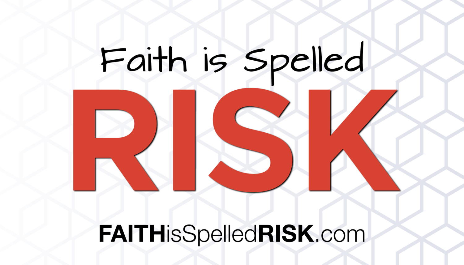 FAITH IS SPELLED RISK - Outreach Card - FRONT.001.png