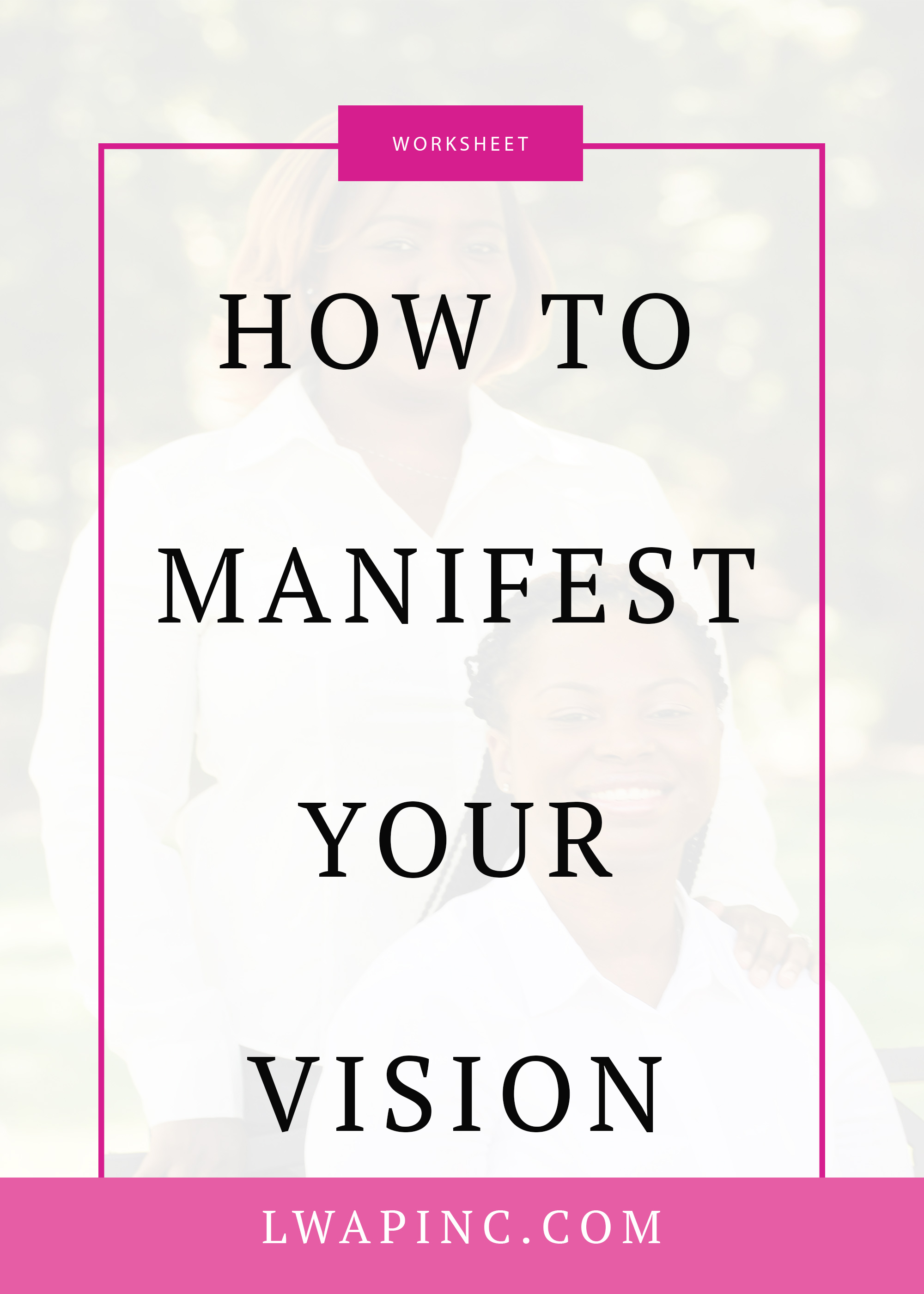 Manifest your vison worksheet.jpg