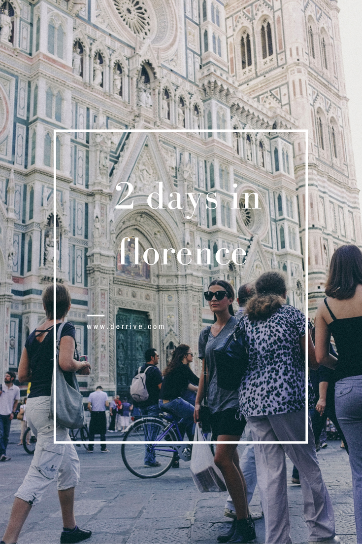 how to spend 2 days in florence, italy www.derrive.com