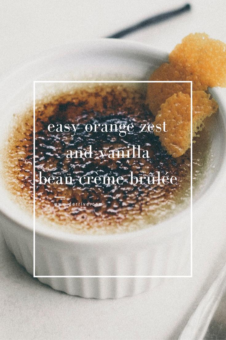 easy orange zest and vanilla bean crème brûlée www.derrive.com