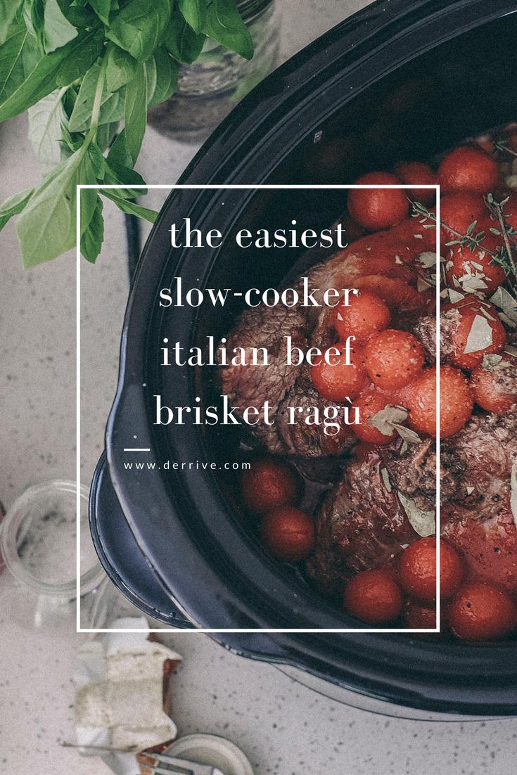dérrive recipe - slow cooker italian beef brisket ragù www.derrive.com #slowcooker #ragu #italian #pasta #easycooking #foodblog #brisket