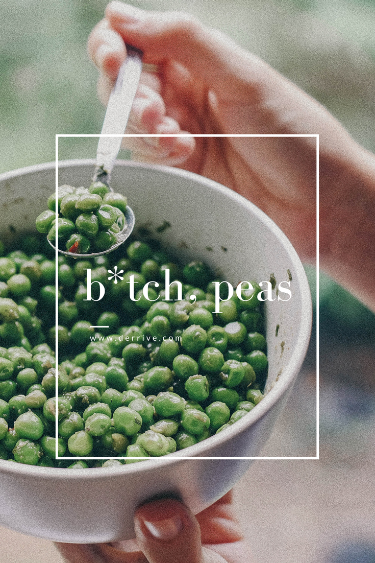 dérrive recipe - b*tch, peas! a savoury #umami filled #sidedish or #snack! with #butter #tamari #garlic #chives and #chilli #peas www.derrive.com