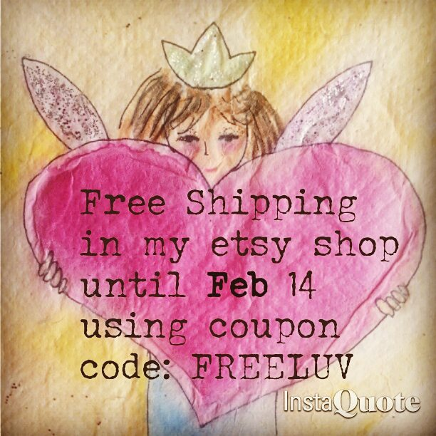 Free Shipping in my Etsy Shop until Feb. 14 2016