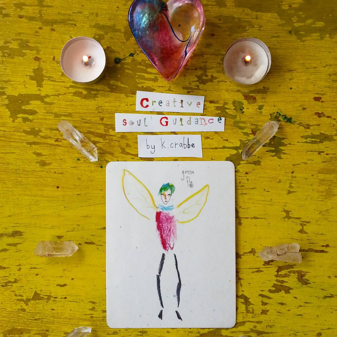Gonna Fly from the Creative Soul Deck by Kathy Crabbe