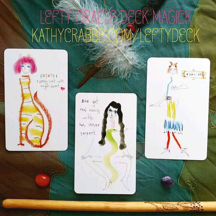 Lefty Oracle Cards from the deck by Kathy Crabbe, Soul Reader & Artist.