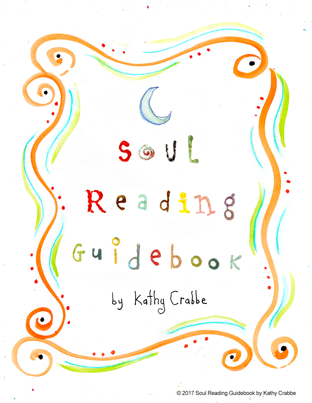 Soul Reading Guidebook by Kathy Crabbe