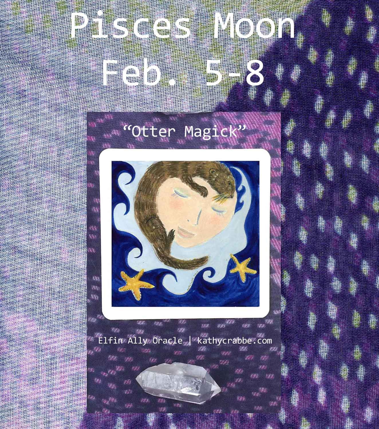 Otter Magick Pisces Moon Elfin Ally Oracle by Kathy Crabbe