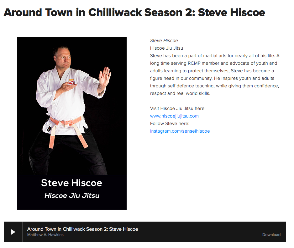 Around Town in Chilliwack Podcast with Steve Hiscoe