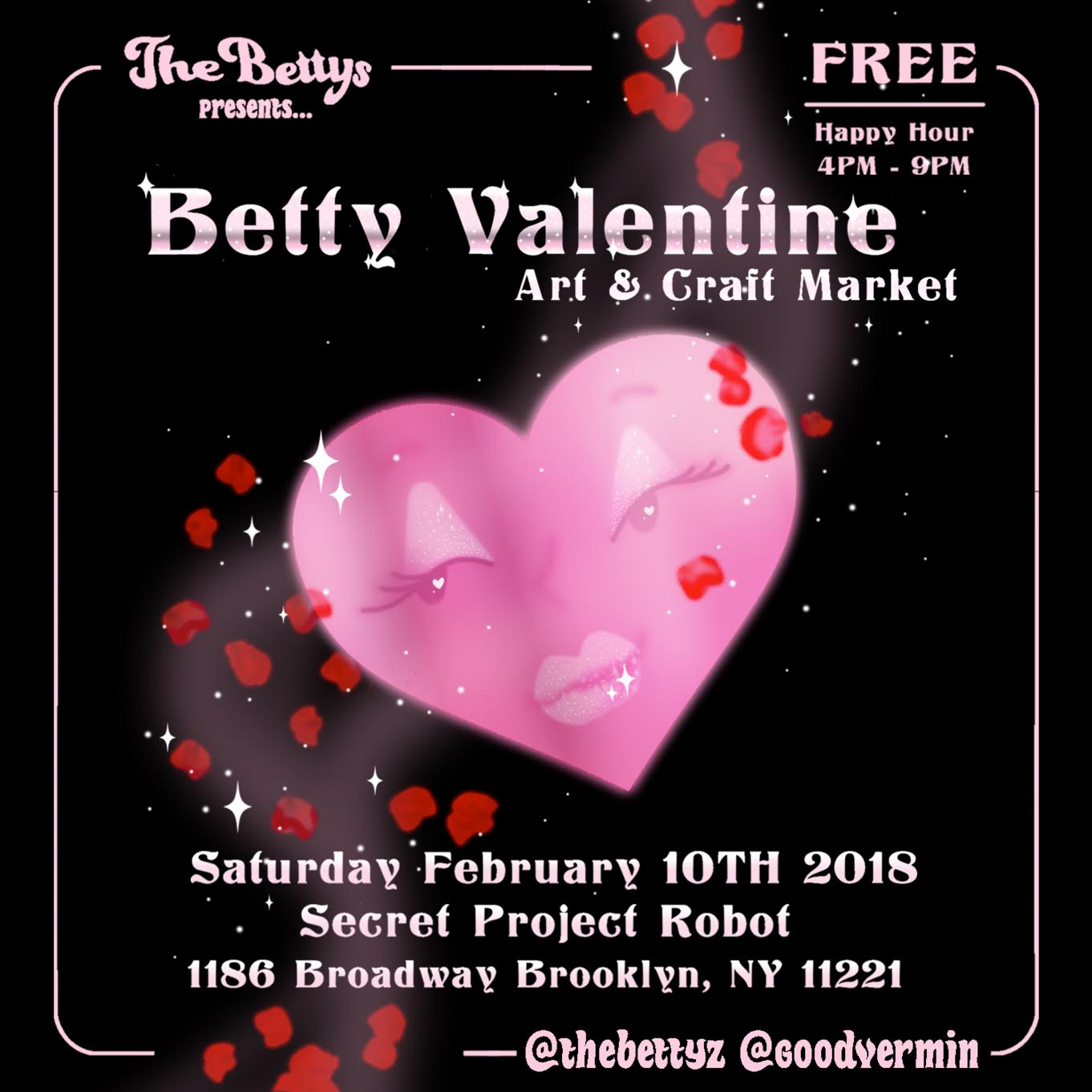 Betty Valentine Art & Craft Market - Time02/10/2017LocationSecret Project RobotIntroGet your BFF, S/O, grandma and/or momma a gift at our 2nd installment of our art and craft market, Valentines day edition. We will have another round of eclectic goods crafted by non-men creators.