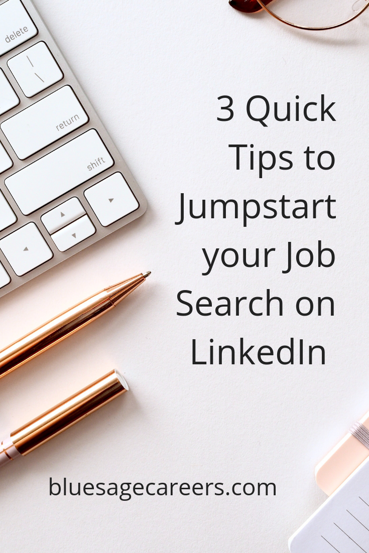 3 Quick tips to jumpstart your job search on linkedin