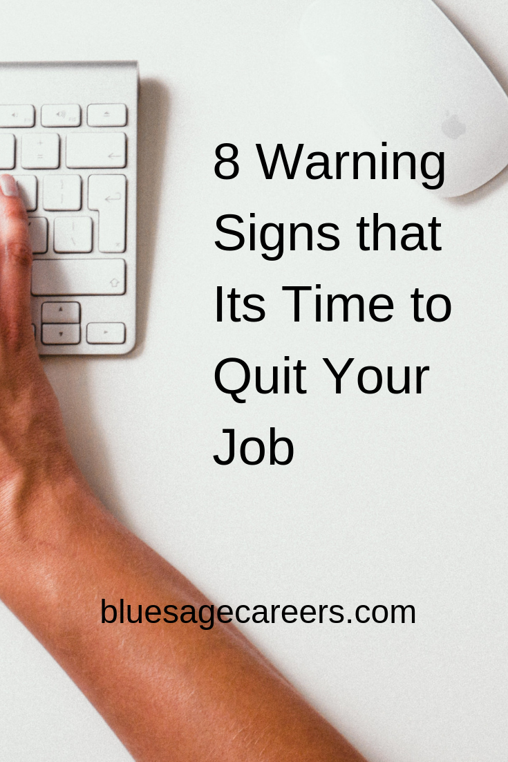 8 Warning Signs You Need to Quit Your Job.png