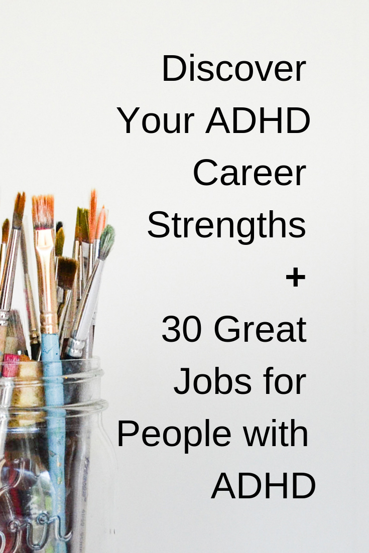 Discover your ADHD Career Strengths + 30 Great Jobs for People with ADHD (1).png