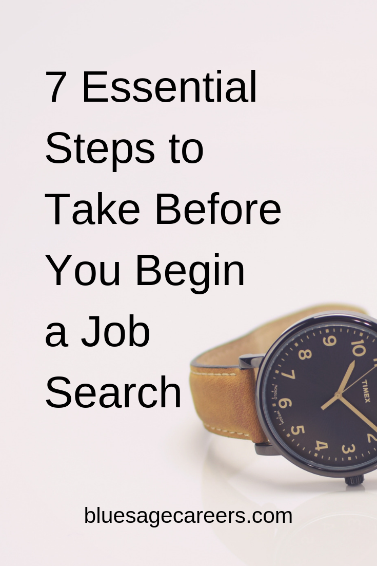 7 Essential steps to take before you begin a job search.png