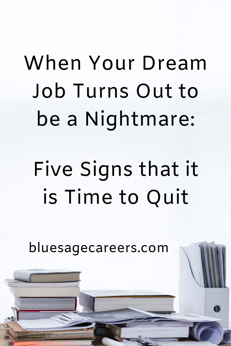 5 Red Flags that it's Time to Leave Your Dream Job.png