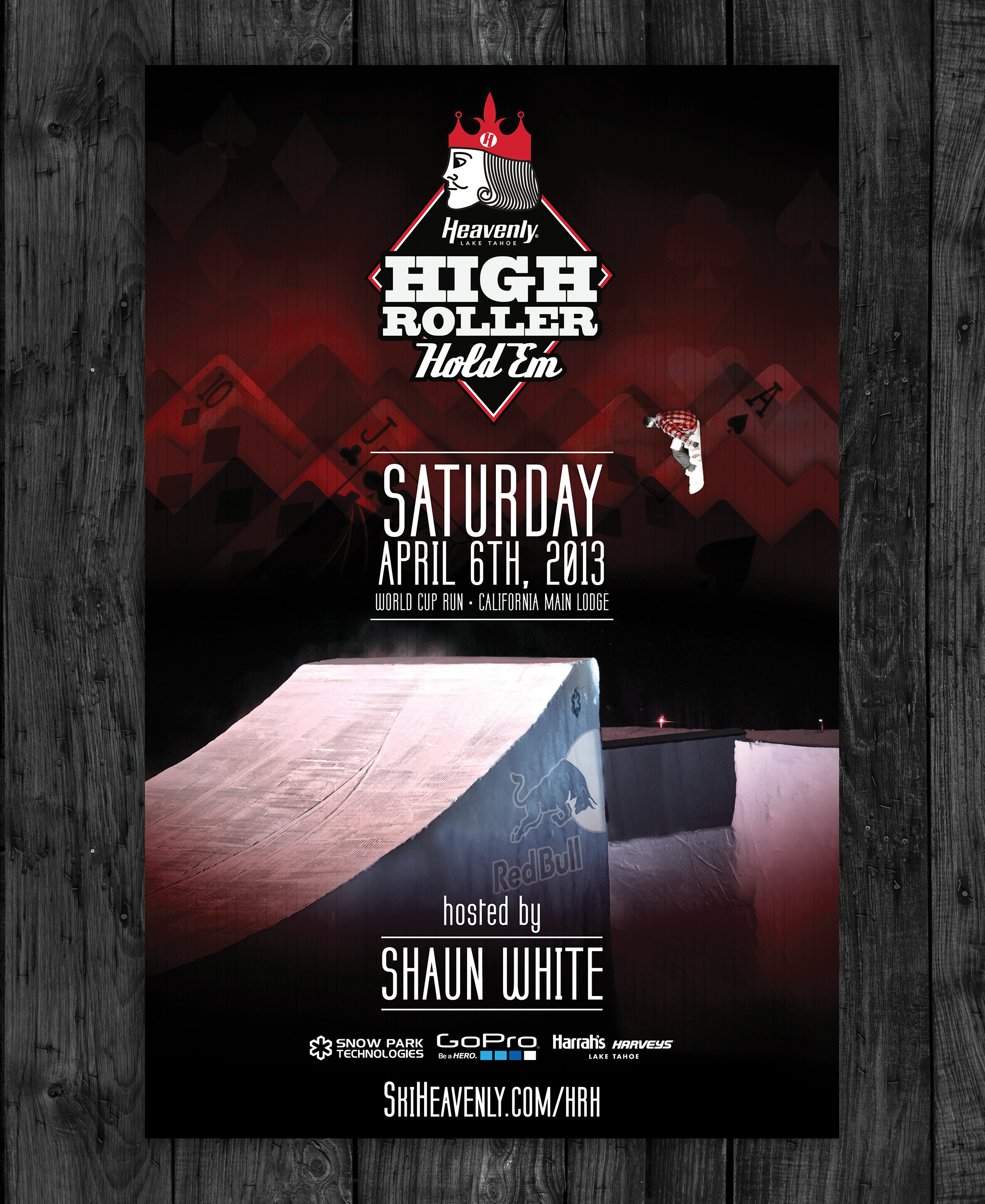Client:  Heavenly Mountain Resort   Objective:  Create a high-level event campaign for a poker-themed snowboarding competition hosted by Shaun White. Branded assets included poker chips, dealer jacket, giant prize check, athlete uniforms and awards.